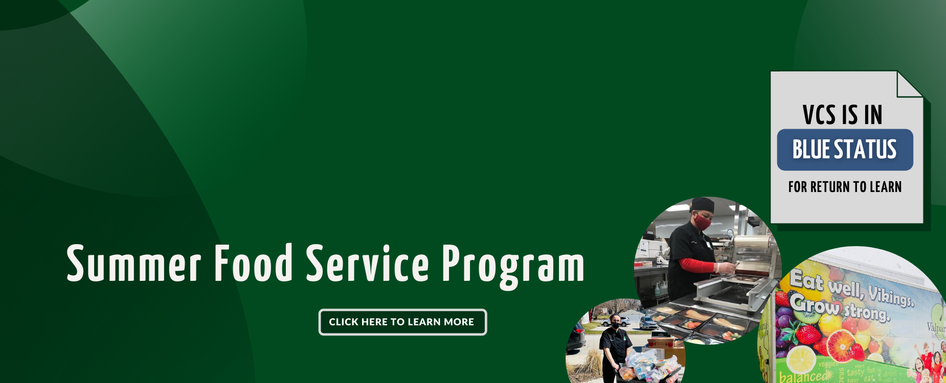 Click here to learn more about the Summer Food Service Program