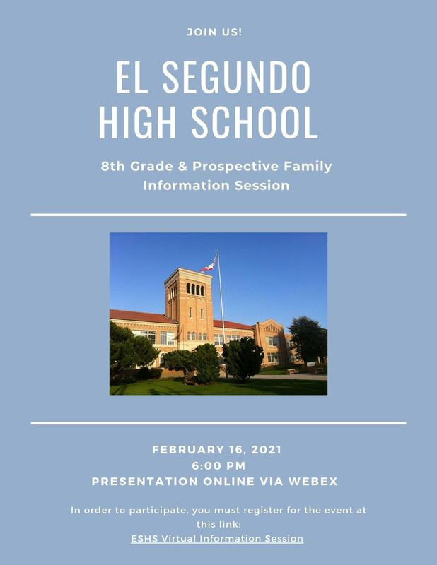 El Segundo High School to Host Online Information Session for 8th Grade & Prospective Families Feb. 16 Featured Photo