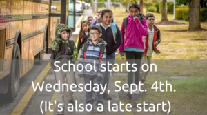 Students walking into school from the bus. Text says school starts on 9/4 and is a late start day