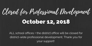 Closed for Professional Development 10.12.18.jpg
