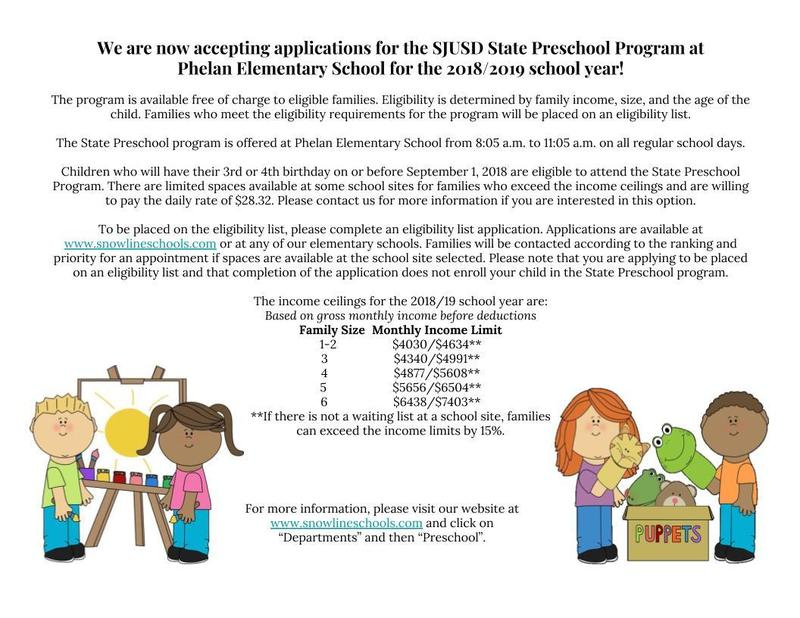 We are now accepting applications for the SJUSD State Preschool Program at Phelan Elementary School for the 2018/2019 school year! Featured Photo