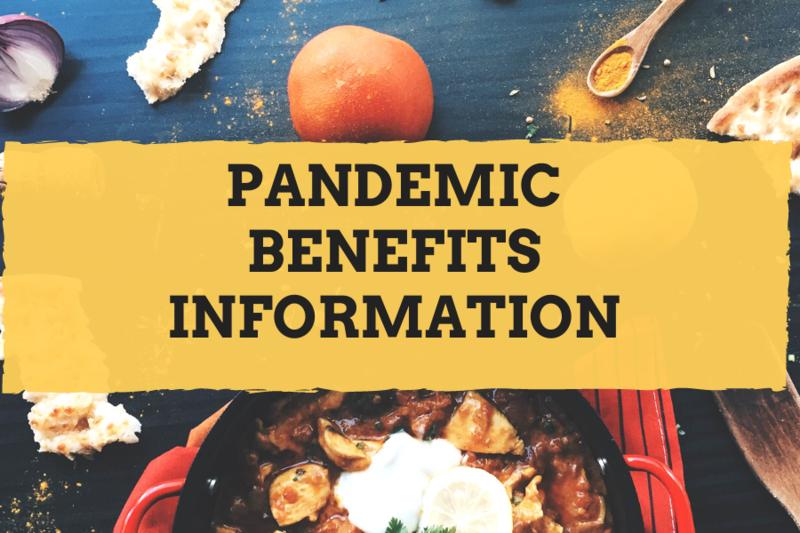 pandemic benefits information