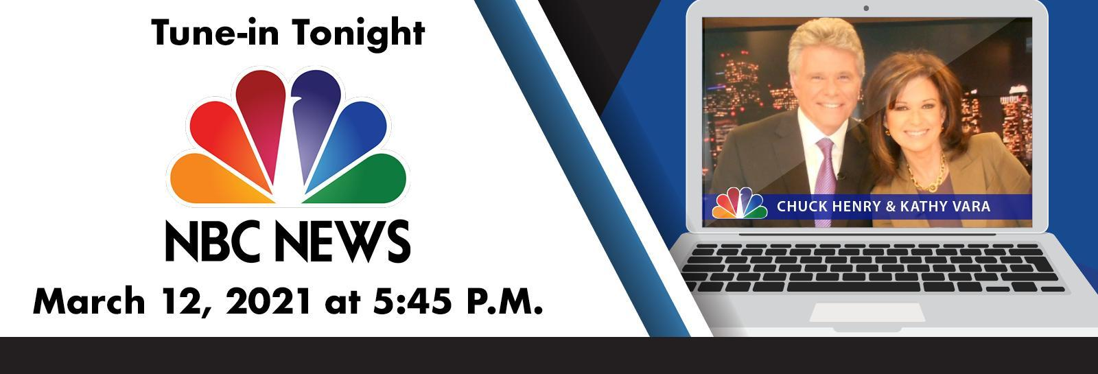 Tune-in Tonight NBC NEWS March 12, 2021 at 5:45 P.M.