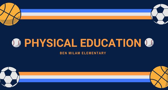 PE Page, Ben Milam Elementary