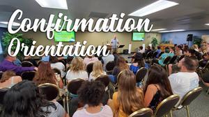 Confirmation Orientation 2020 16x9.jpg
