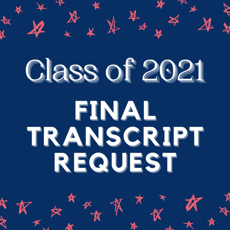 Class of 2021 Final Transcript Request Featured Photo