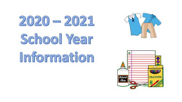 2020 - 2021 School Year Information