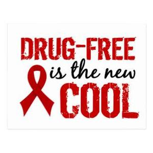 Drug-Free is the new cool sign