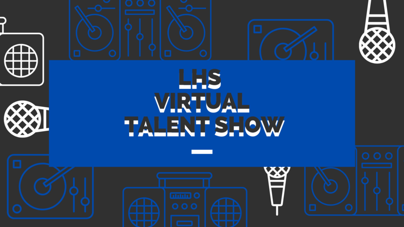 LHS Teacher Virtual Talent Show