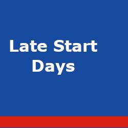 Late Start Days