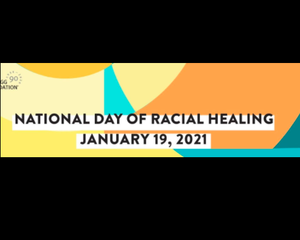 National day of racial healing 2021 500x400.png