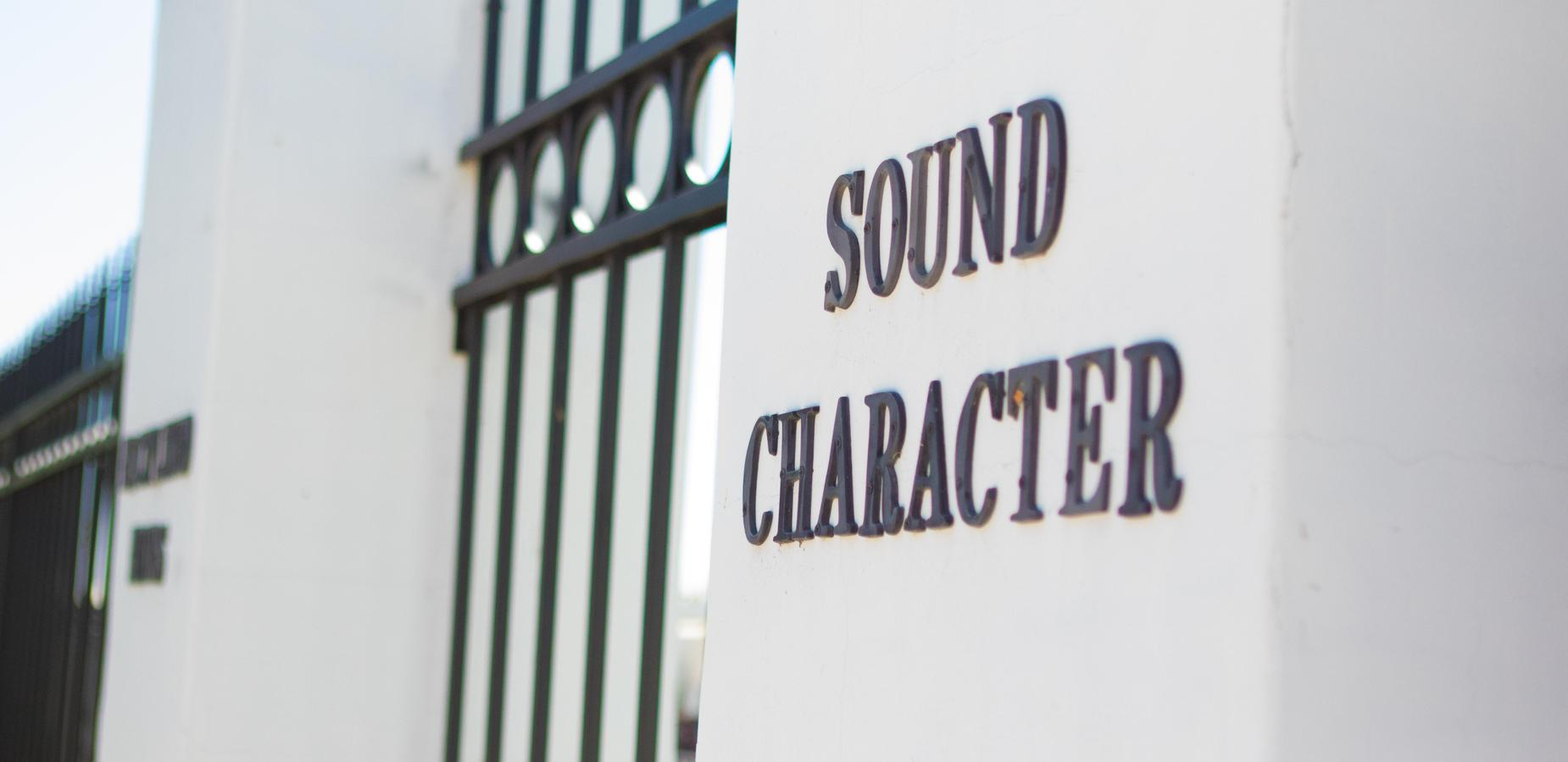 Sound Character - One of our core