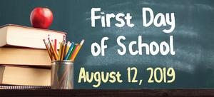 First Day of School is August 12th