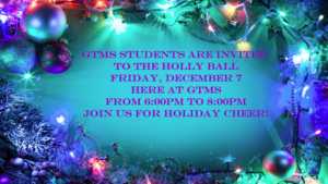 Holly Ball Dance Friday, Dec. 7 from 6:00pm to 8:00pm
