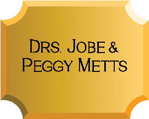 Drs. Jobe and Peggy Metts