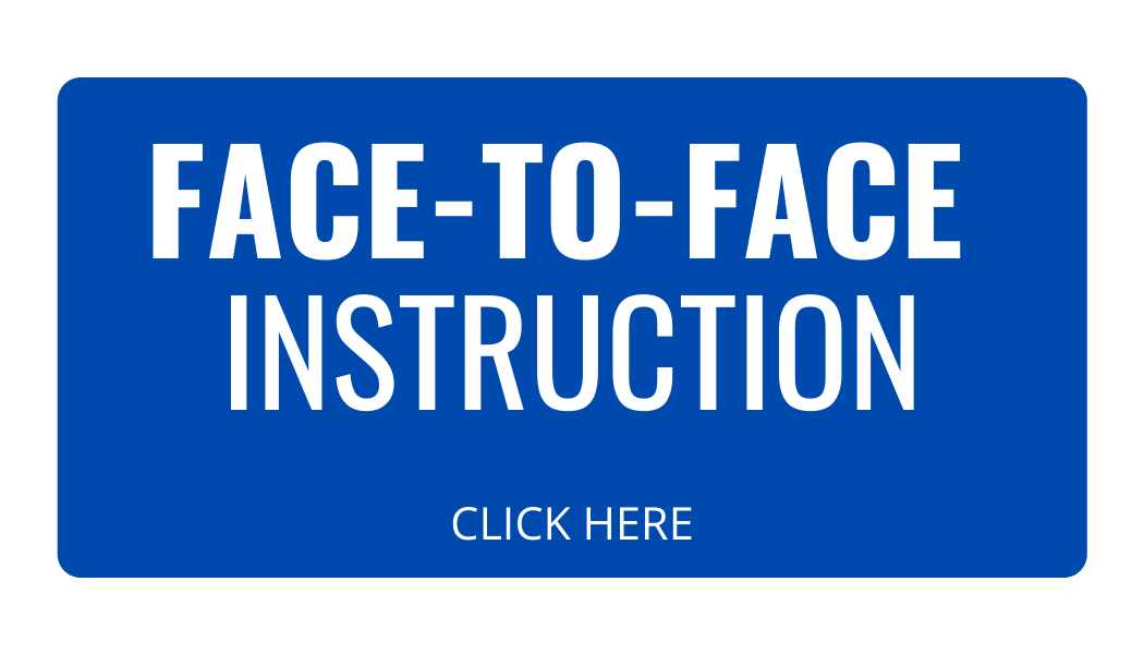Click here for face-to-face instruction
