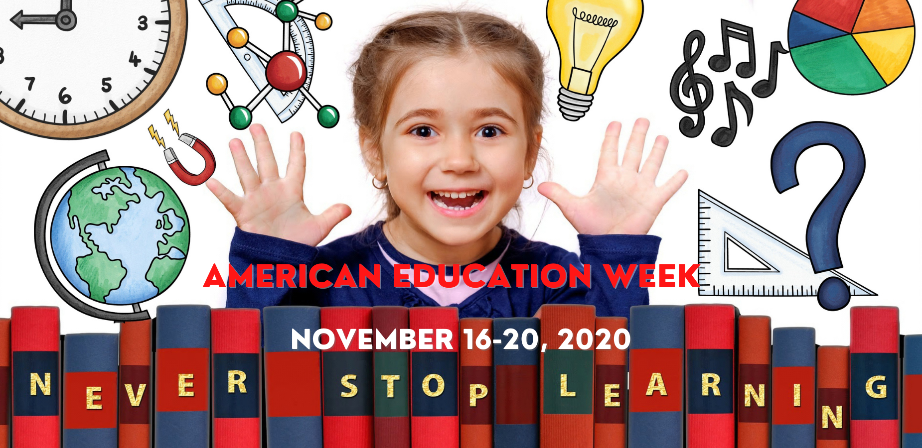 National Education Week Nov. 16- 20, 2020