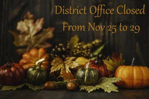 Photo announcing District Offices will be closed from November 25 to 29.