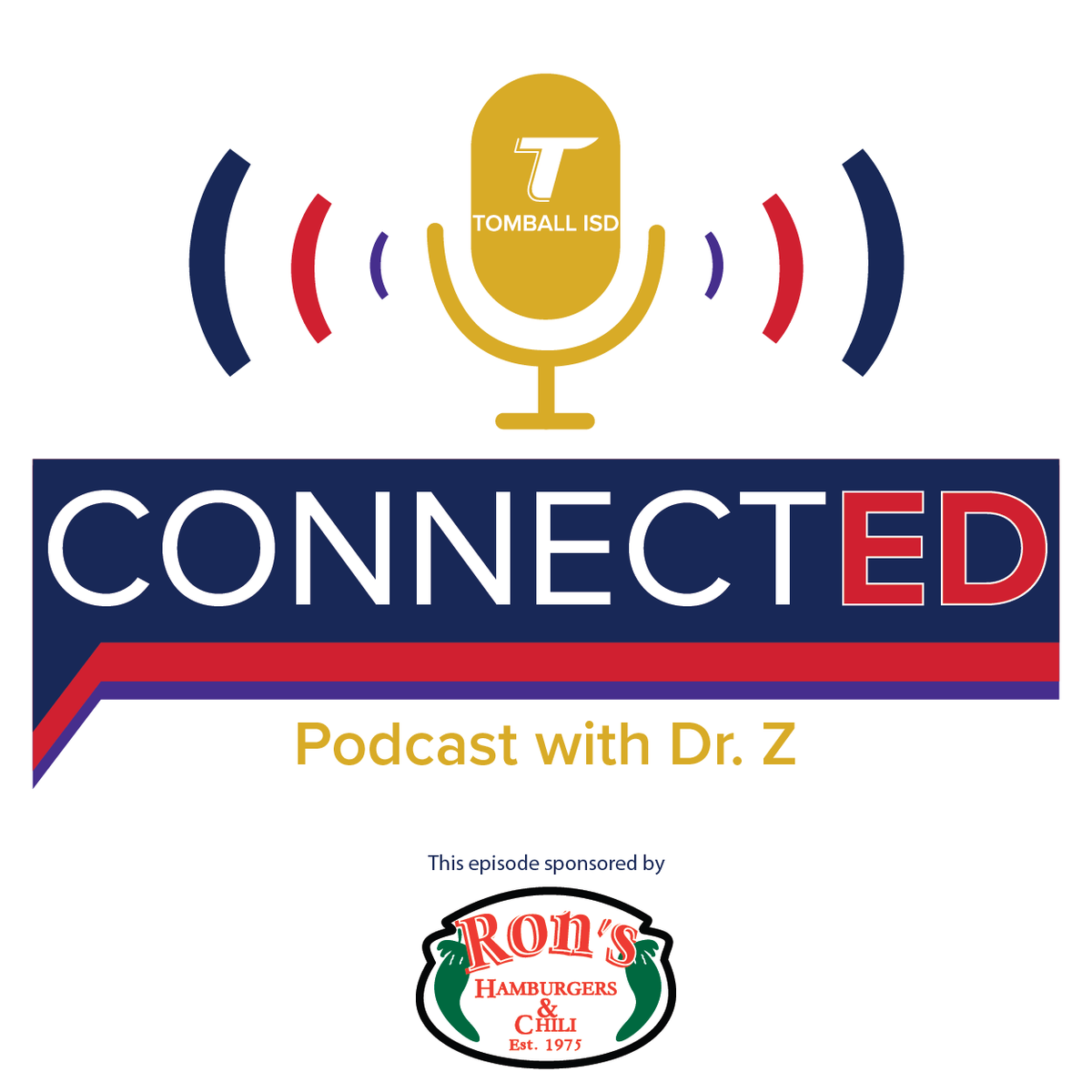 ConnectED with Dr. Z sponsored by Ron's Burgers and Chili