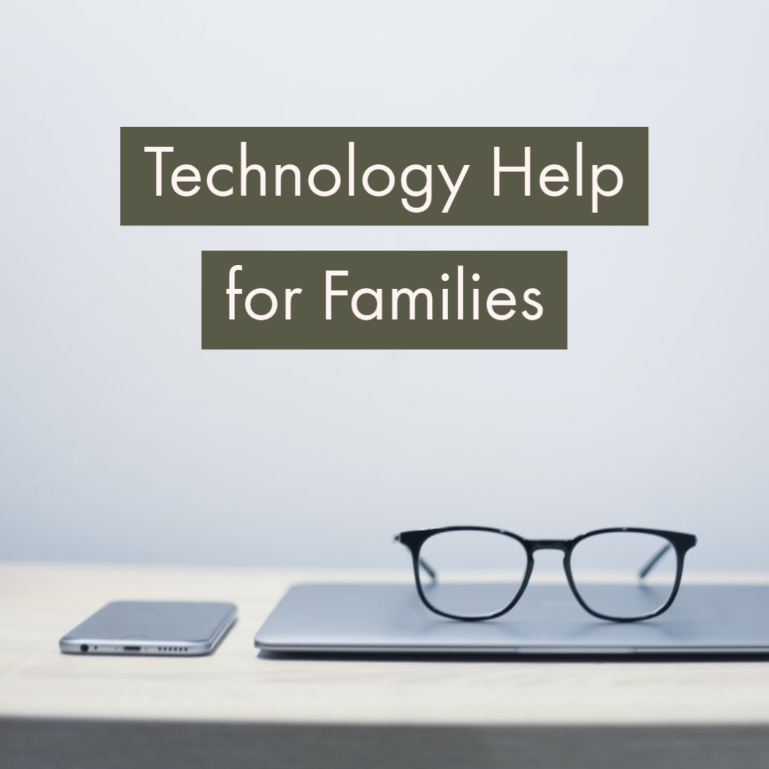 Technology Support for Families