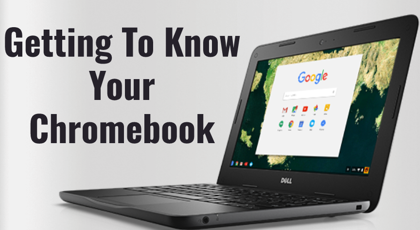 Getting to know your chromebook
