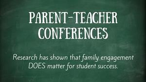 Chalk board sign advertising parent conferences