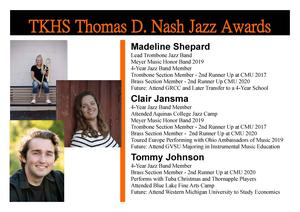 Maddeline Shepard, Clair Jansma and Tommy Johnson received the Thomas D. Nash Jazz Awards.