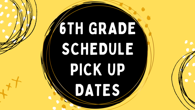 6th Grade Schedule Dates Here... Featured Photo