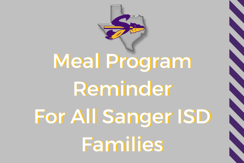 meal program reminder for all sanger isd families