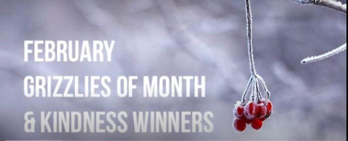 February Grizzlies of the Month and Kindness Awards