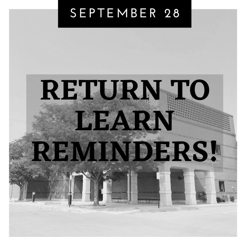 Important Return To Learn Reminders for September 28 Featured Photo
