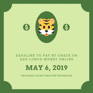 deadline to pay by check or add lunch money online.png