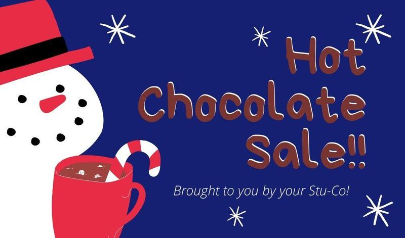 Hot Chocolate Sale at Lunches Next Week! Thumbnail Image
