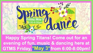 Spring Dance May 3