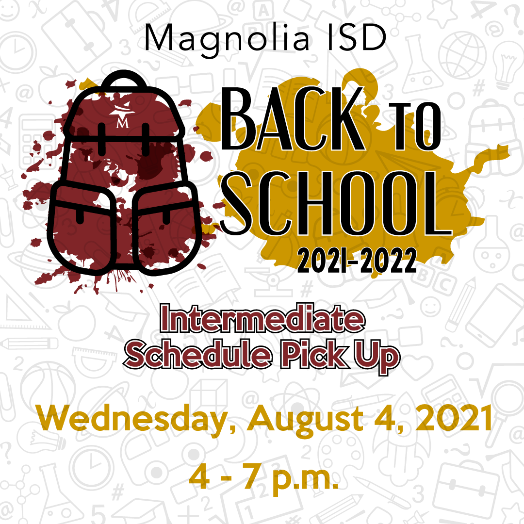 Magnolia ISD Intermediate Schedule Pick Up