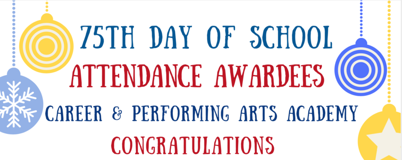 Congratulations to our 75th Day of School Attendance Awardees