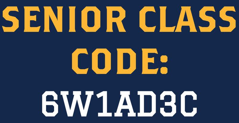 Senior Class Code: 6W1AD3C