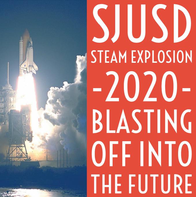 Graphic image SJUSD STEAM Explosion 2020