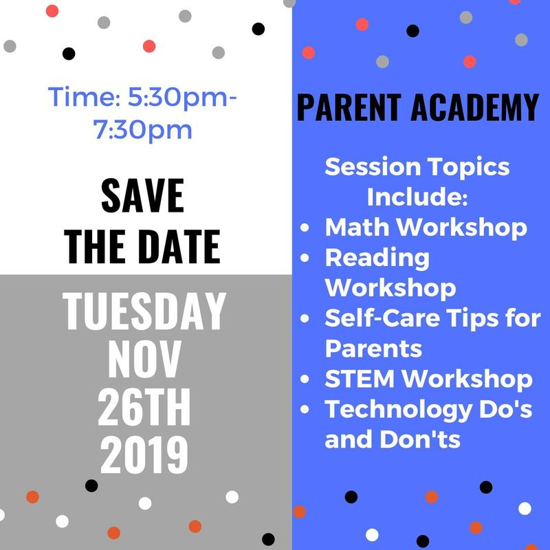 Save the Date: Nov. 26th 2019 from 5:30-7:30pm Nebo Parent Academy Session Topics Include: Math Workshop Reading Workshop Self-Care Tips for Parents STEM Workshop Technology Do's and Don'ts