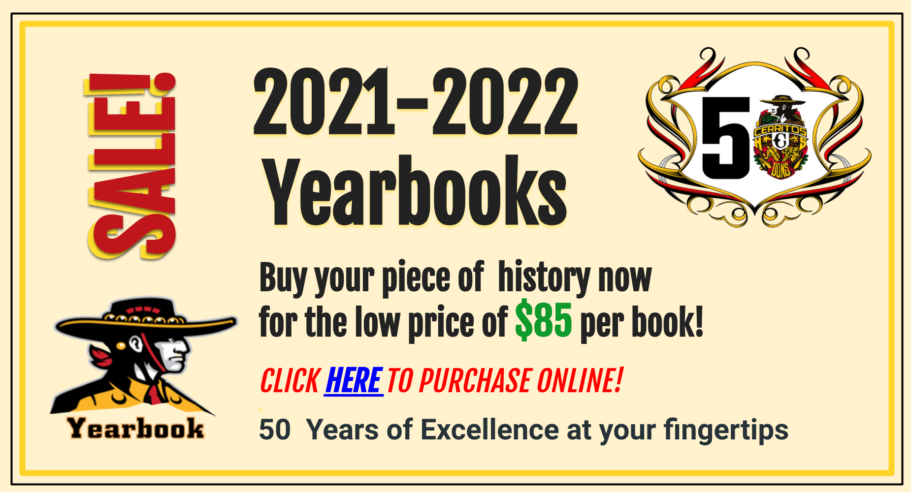 Buy your piece of  history now  for the low price of $85 per book!  CLICK HERE TO PURCHASE ONLINE!  %)  50  Years of Excellence at your fingertips     Deadline to purchase online is Feb 1, 2022