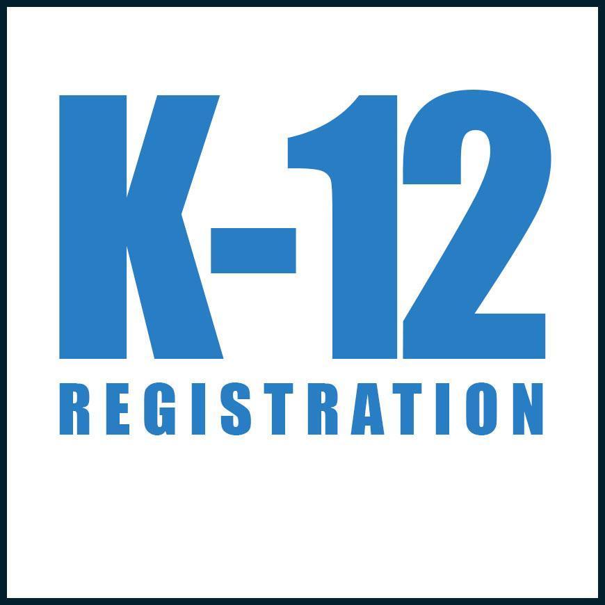 K-12 REGISTRATION