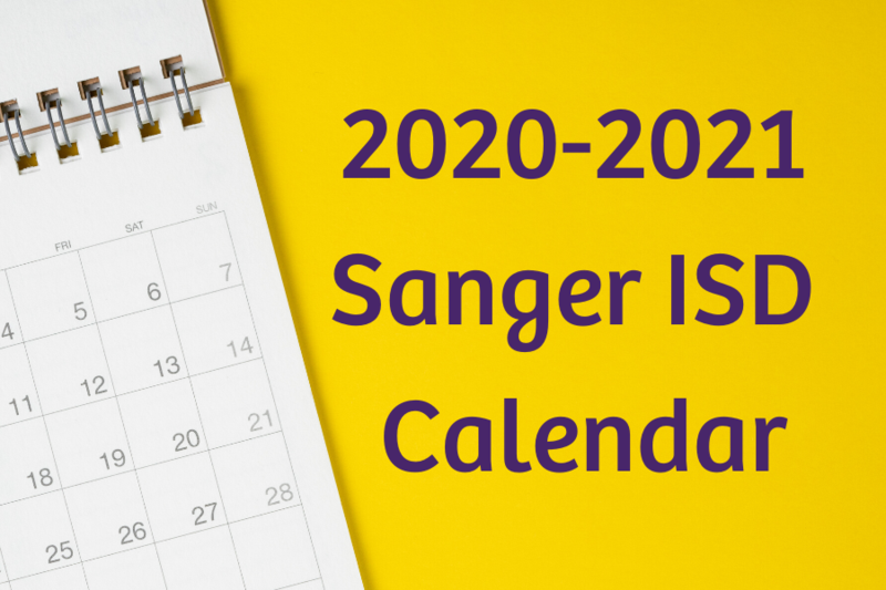 2020-2021 Sanger ISD Calendar