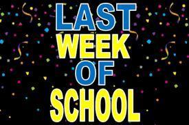 Happy Last Week of School