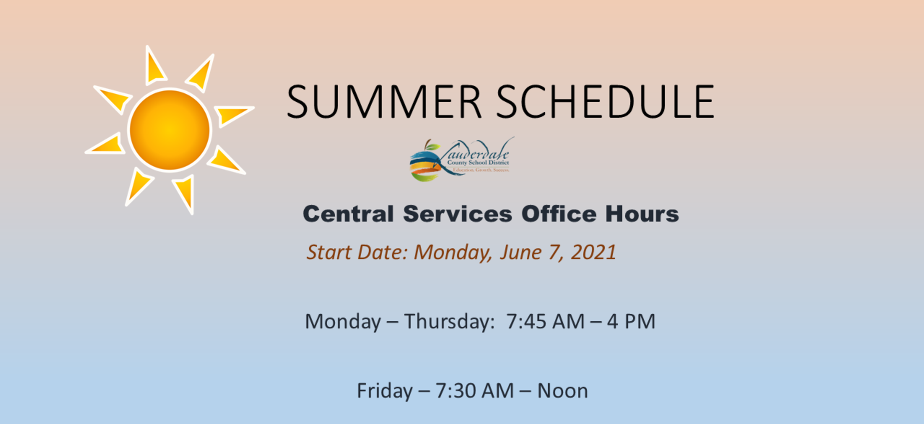 LCSD Central Services Office Summer Hours