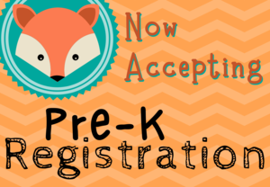 Now Accepting Pre-K Registration