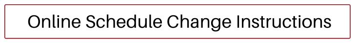 Schedule Change Instructions