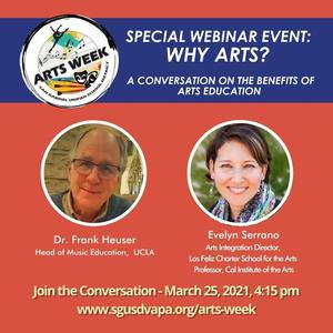 Why Arts? A Conversation with Dr. Frank Heuser and Evelyn Serano, March 25, 4:15 pm