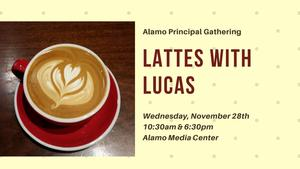 Graphic that reads Lattes with Lucas with the times detailed in the article text.