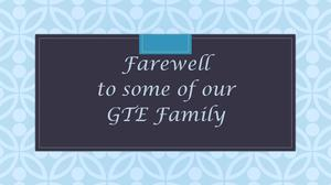 Farewell to Our GTE Family.JPG
