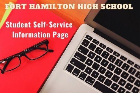 Fort Hamilton High School Self-Service Information Page